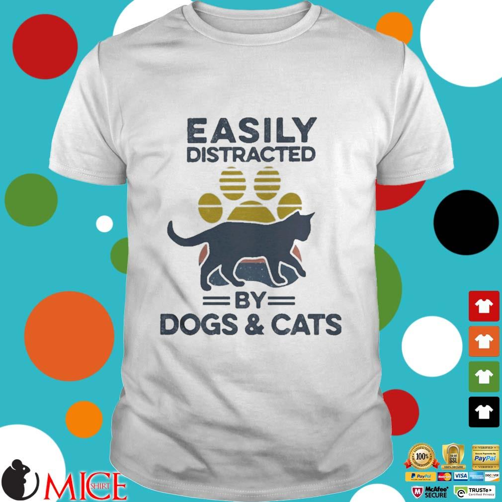 Easily Distracted By Dogs And Cats Footprint Vintage Shirt