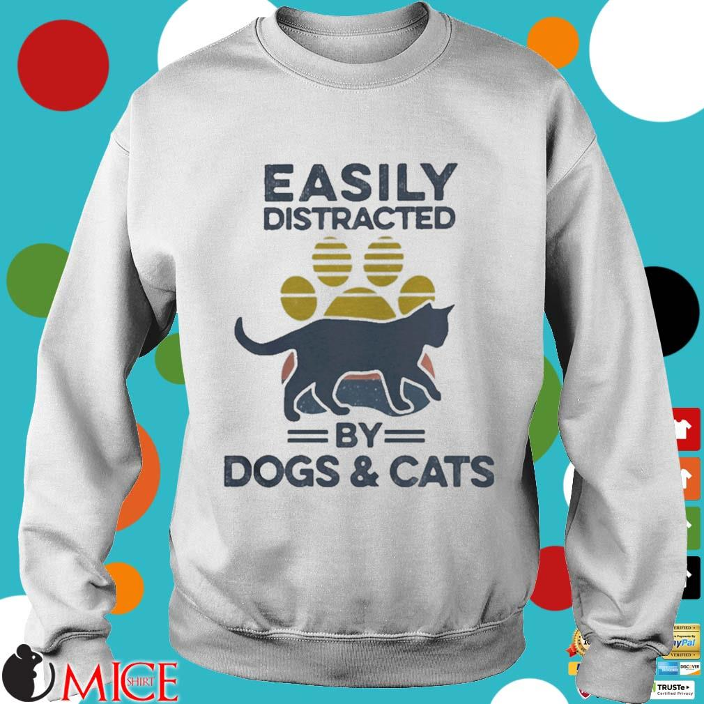 Easily Distracted By Dogs And Cats Footprint Vintage Shirt t Sweater