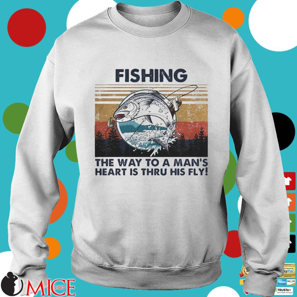 Fishing the way to a mans heart is thru his fly vintage s t Sweater