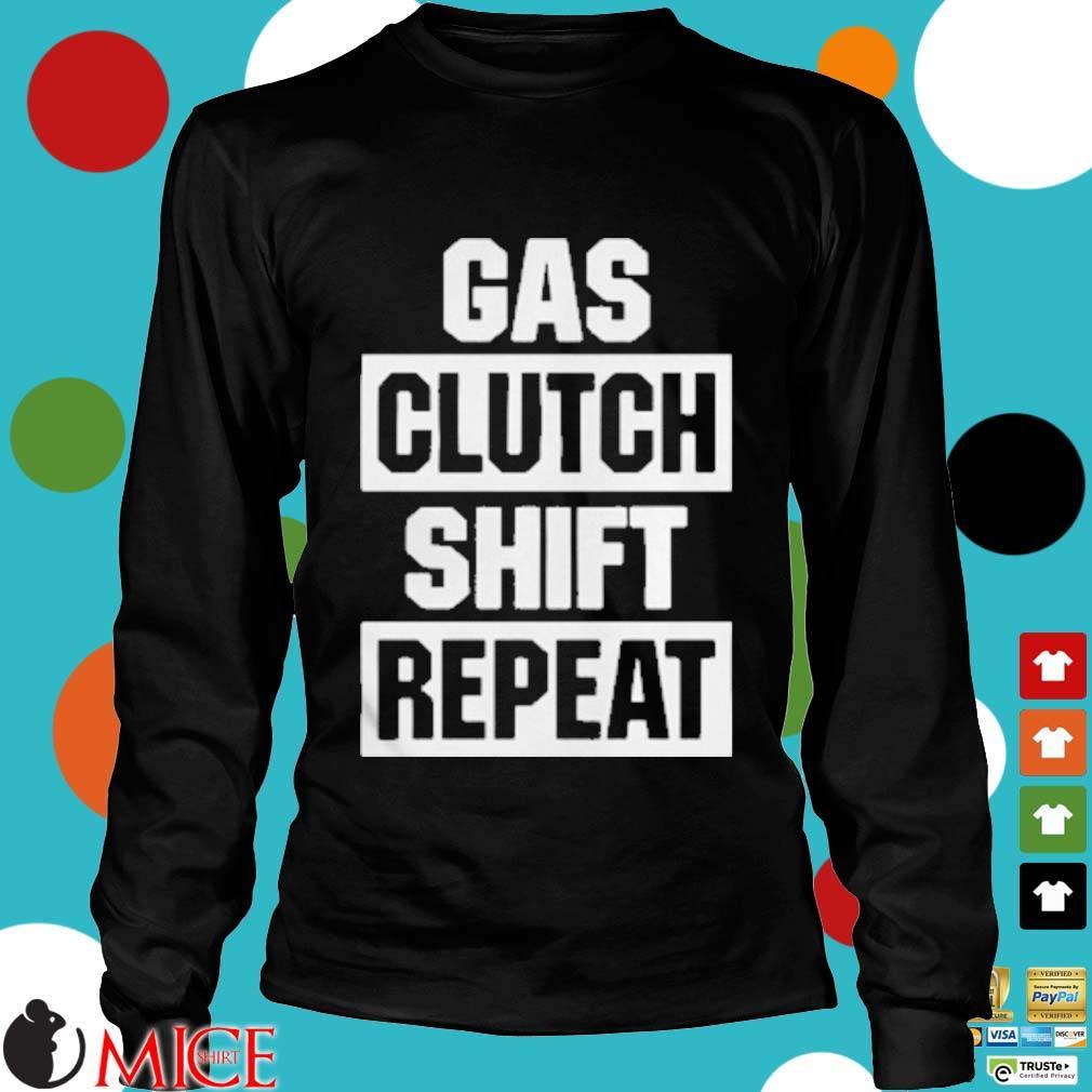 Gas Clutch Shift Repeat Shirt d Longsleeve