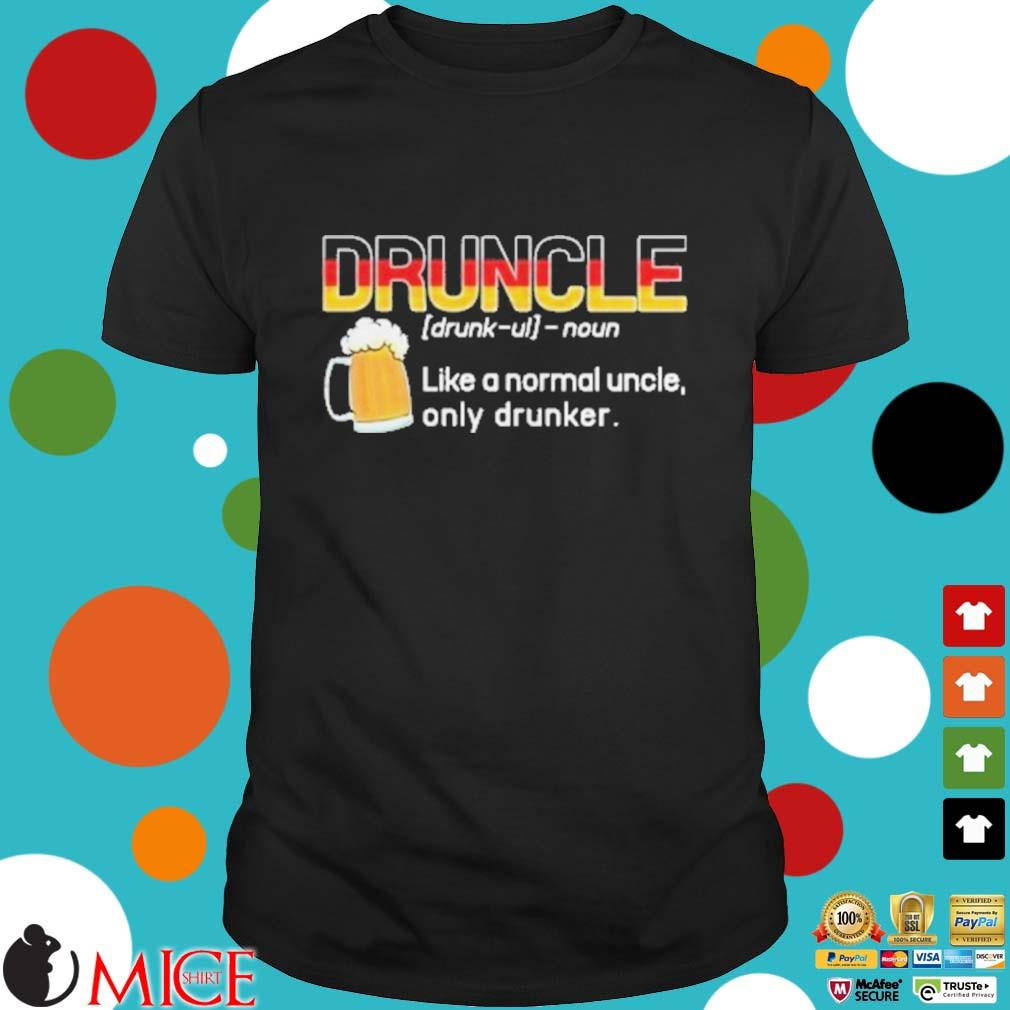 Germany druncle noun like a normal uncle only drunker beer shirt