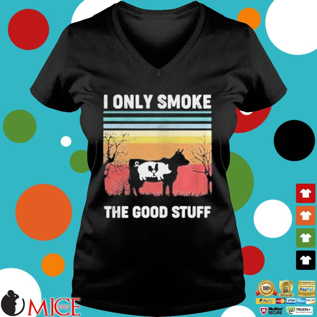 I Only Smoke The Good Stuff Cow Chicken Vintage Retro Shirt d Ladies V-Neck