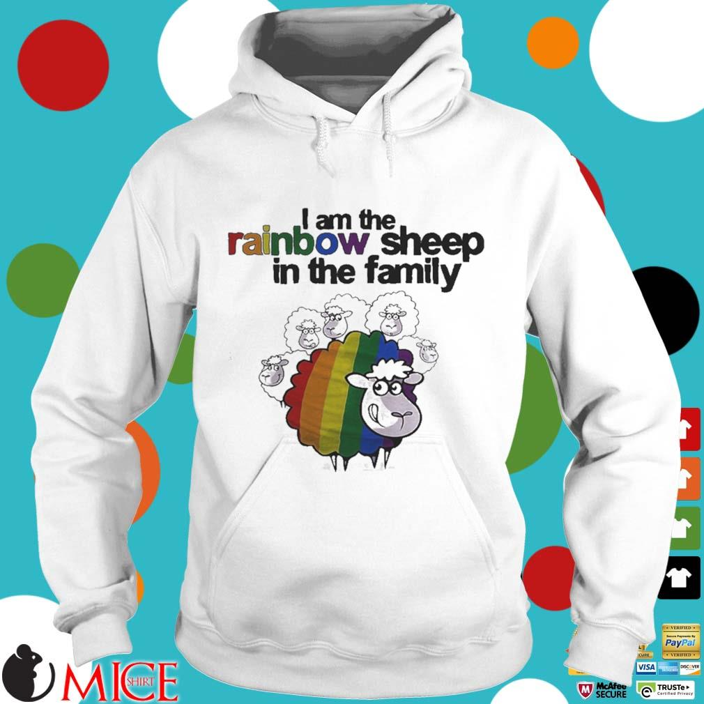 Lgbt i am the rainbow sheep in the family s t Hoodie