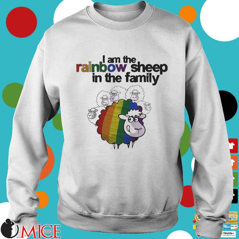 Lgbt i am the rainbow sheep in the family s t Sweater