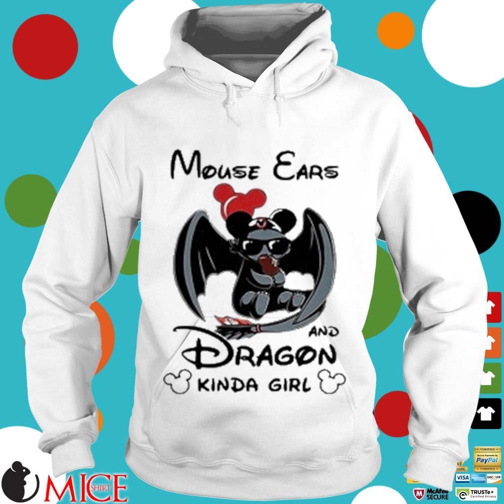Mouse Ears And Dragon Kinda Girl Shirt t Hoodie