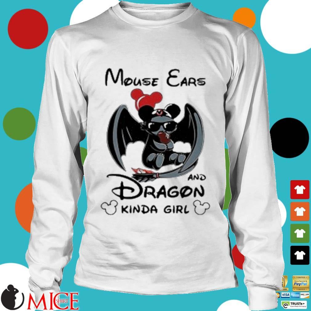 Mouse Ears And Dragon Kinda Girl Shirt t Longsleeve