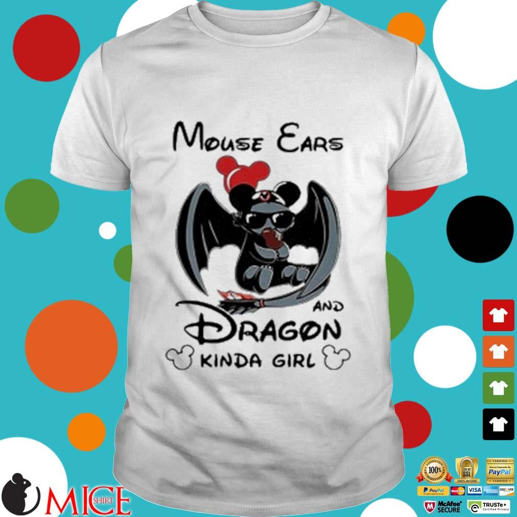 Mouse Ears And Dragon Kinda Girl Shirt