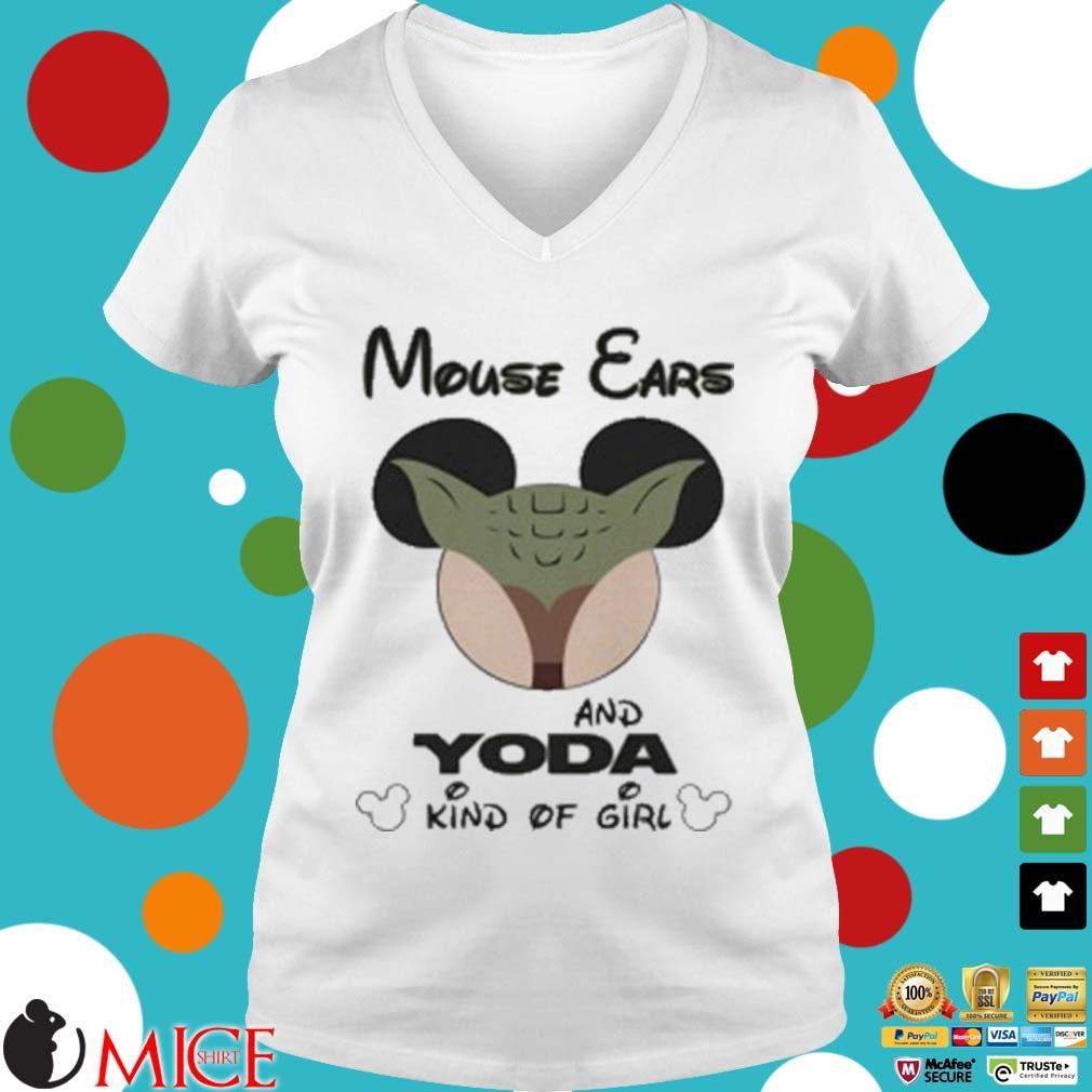 Mouse Ears And Yoda Kind Of Girl Shirt t Ladies V-Neck