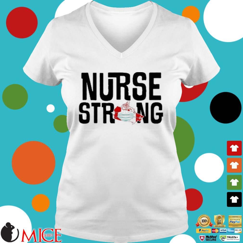 Nurse Strong Mask Map Canada Shirt t Ladies V-Neck