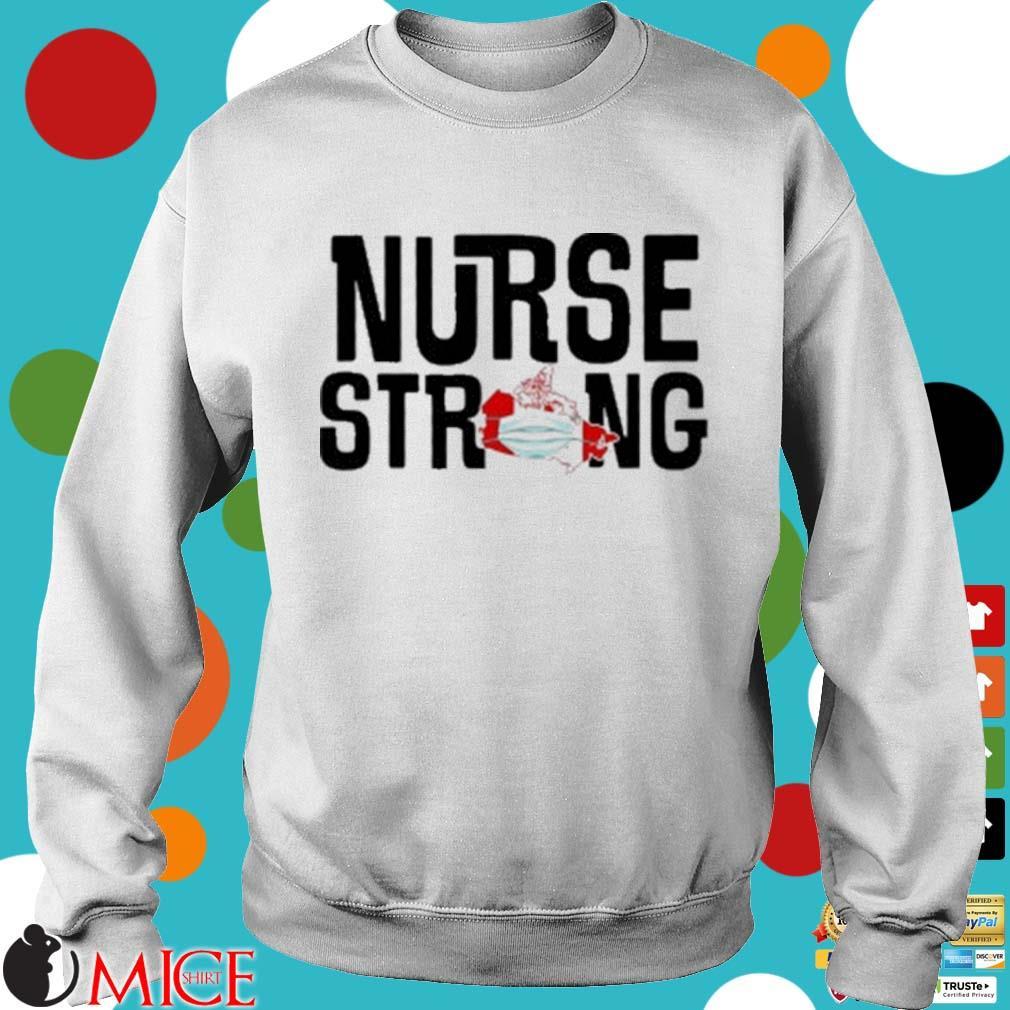 Nurse Strong Mask Map Canada Shirt t Sweater