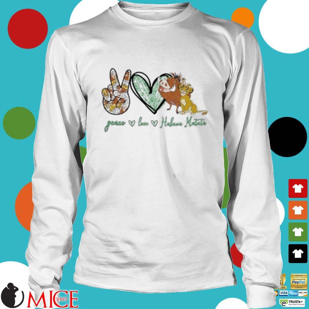 Peace Love Hakuna Matata Shirt t Longsleeve