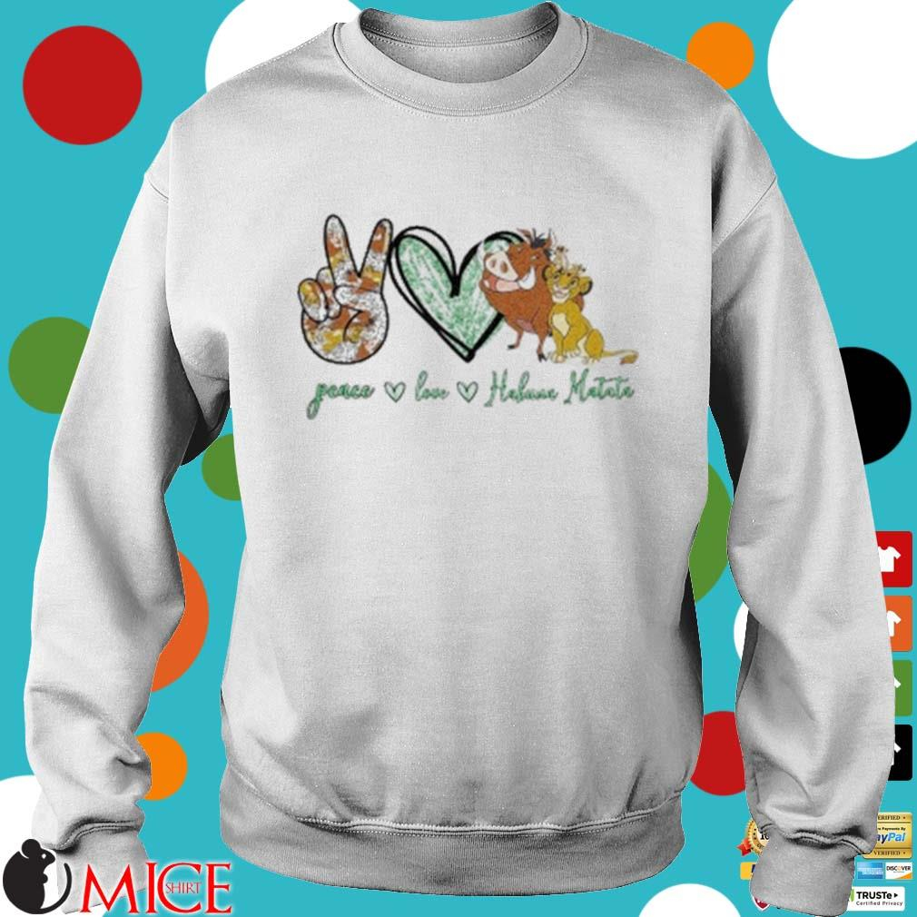 Peace Love Hakuna Matata Shirt t Sweater