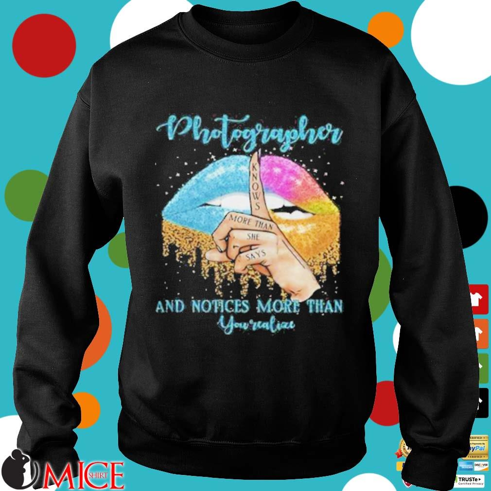Photographer And Noties More Than You Valiae Lips Color Shirt d Sweater