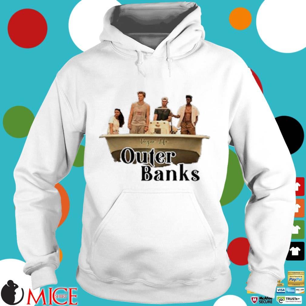 Pogue Life Outer Banks Shirt t Hoodie