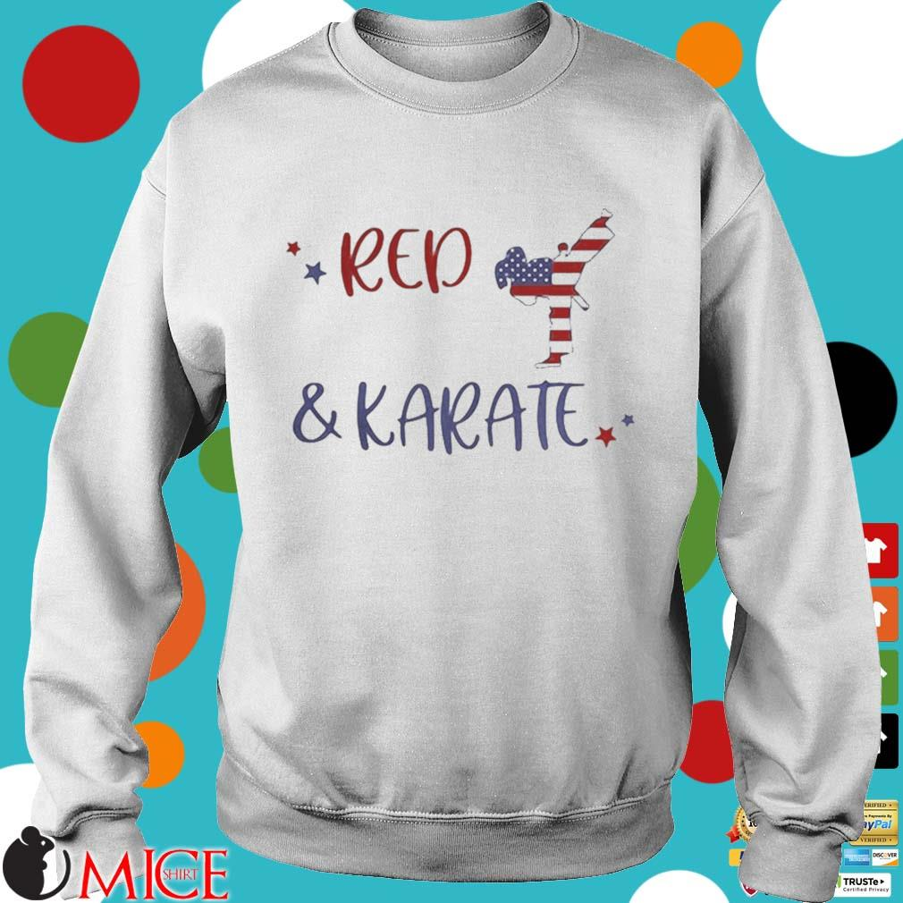 Red And Karate American Flag Independence Day Shirt t Sweater