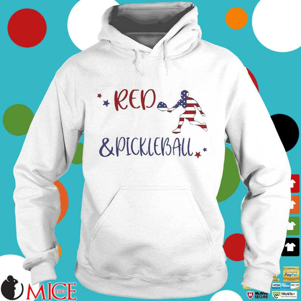 Red And Pickleball American Flag Independence Day Shirt t Hoodie