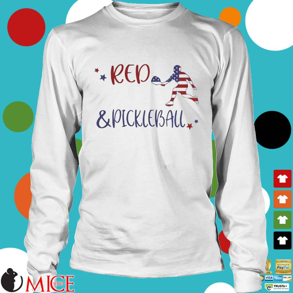 Red And Pickleball American Flag Independence Day Shirt t Longsleeve