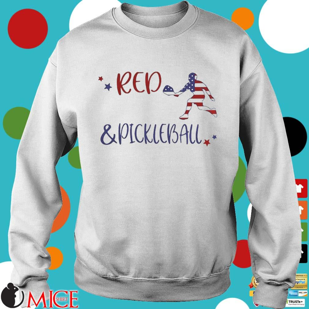 Red And Pickleball American Flag Independence Day Shirt t Sweater