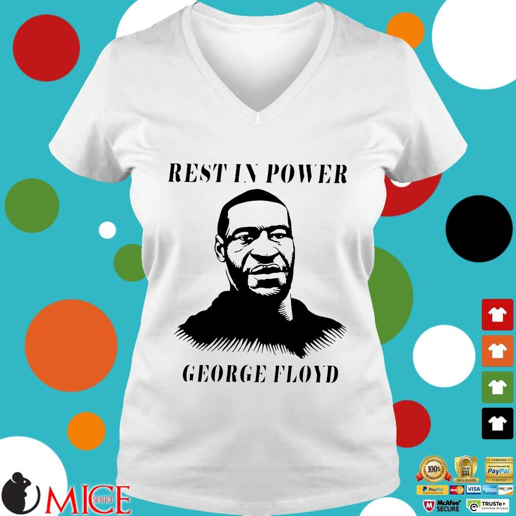 Rest In Power George Floyd T-s t Ladies V-Neck