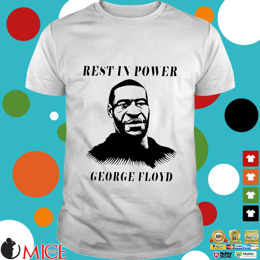 Rest In Power George Floyd T-shirt