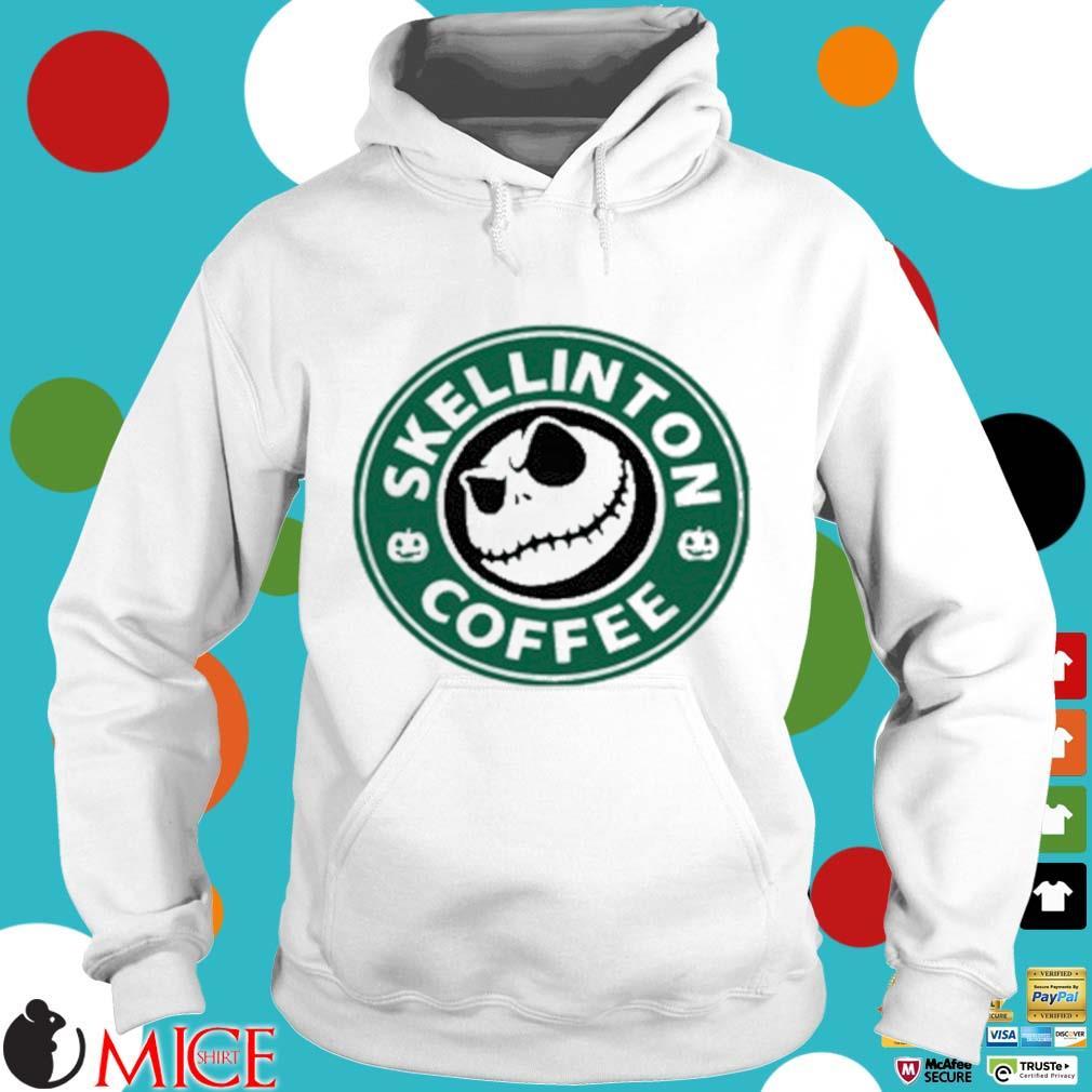 Skellington Coffee Shirt t Hoodie