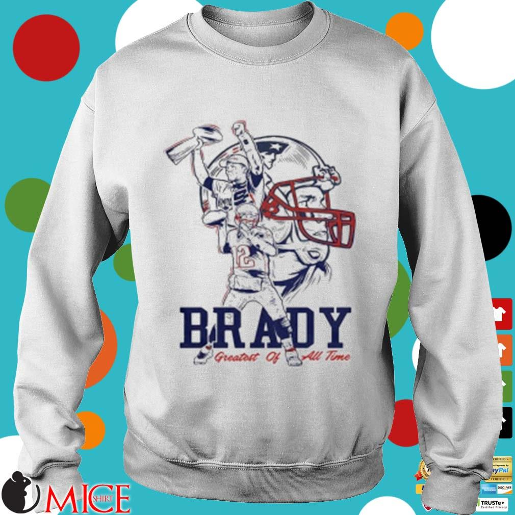 Tom Brady New England Patriots Greatest Of All Time Shirt t Sweater