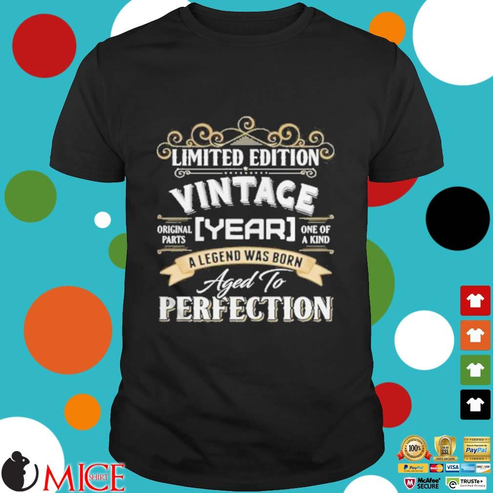 Vintace Year A Legend Was Born Aged To Perfection Shirt