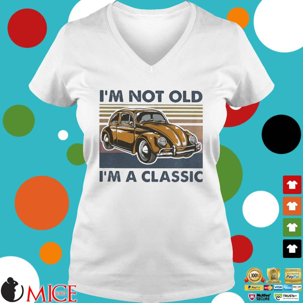 Volkswagen beetle i_m not old im a classic vintage s t Ladies V-Neck