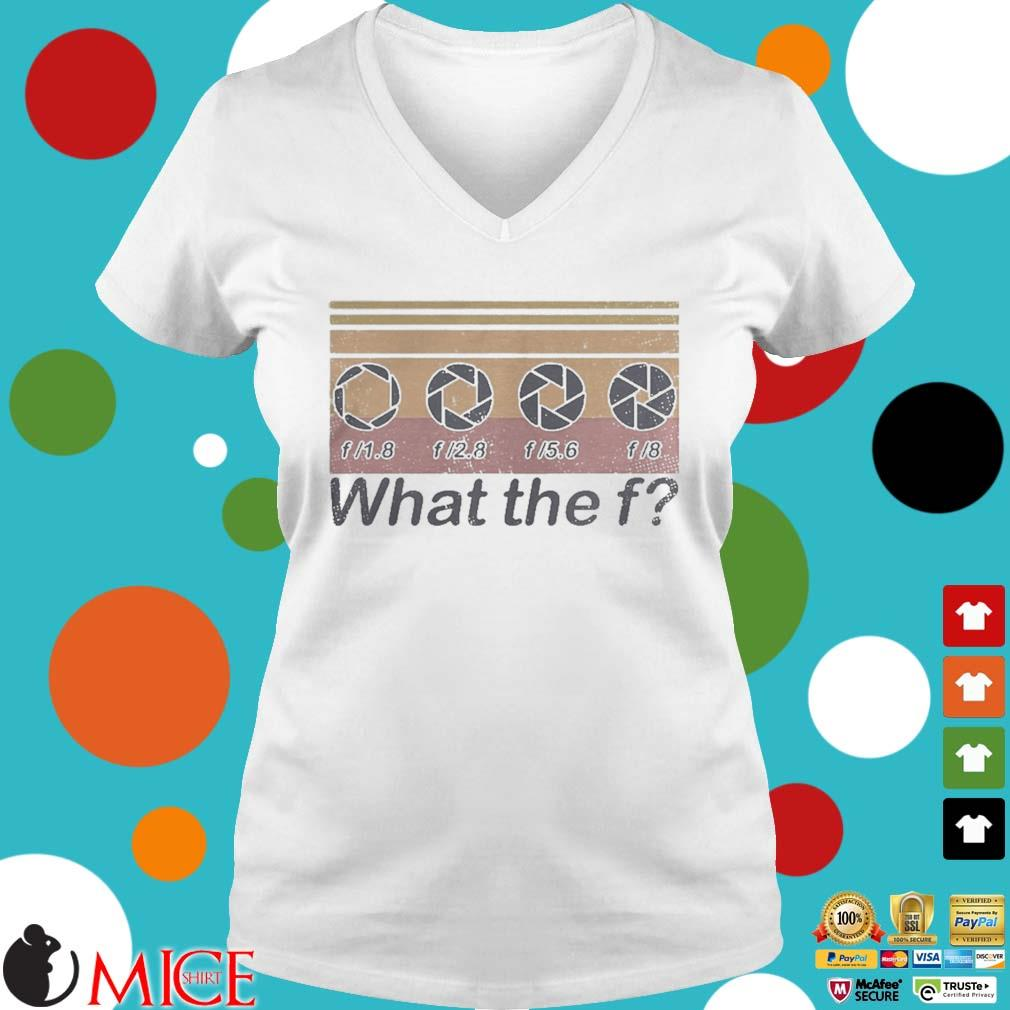 What the f photographer vintage s t Ladies V-Neck