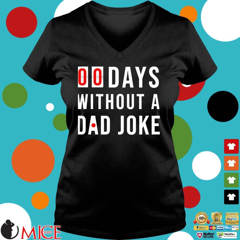 00 Days Without A Dad Joke s Ladies V-Neck den