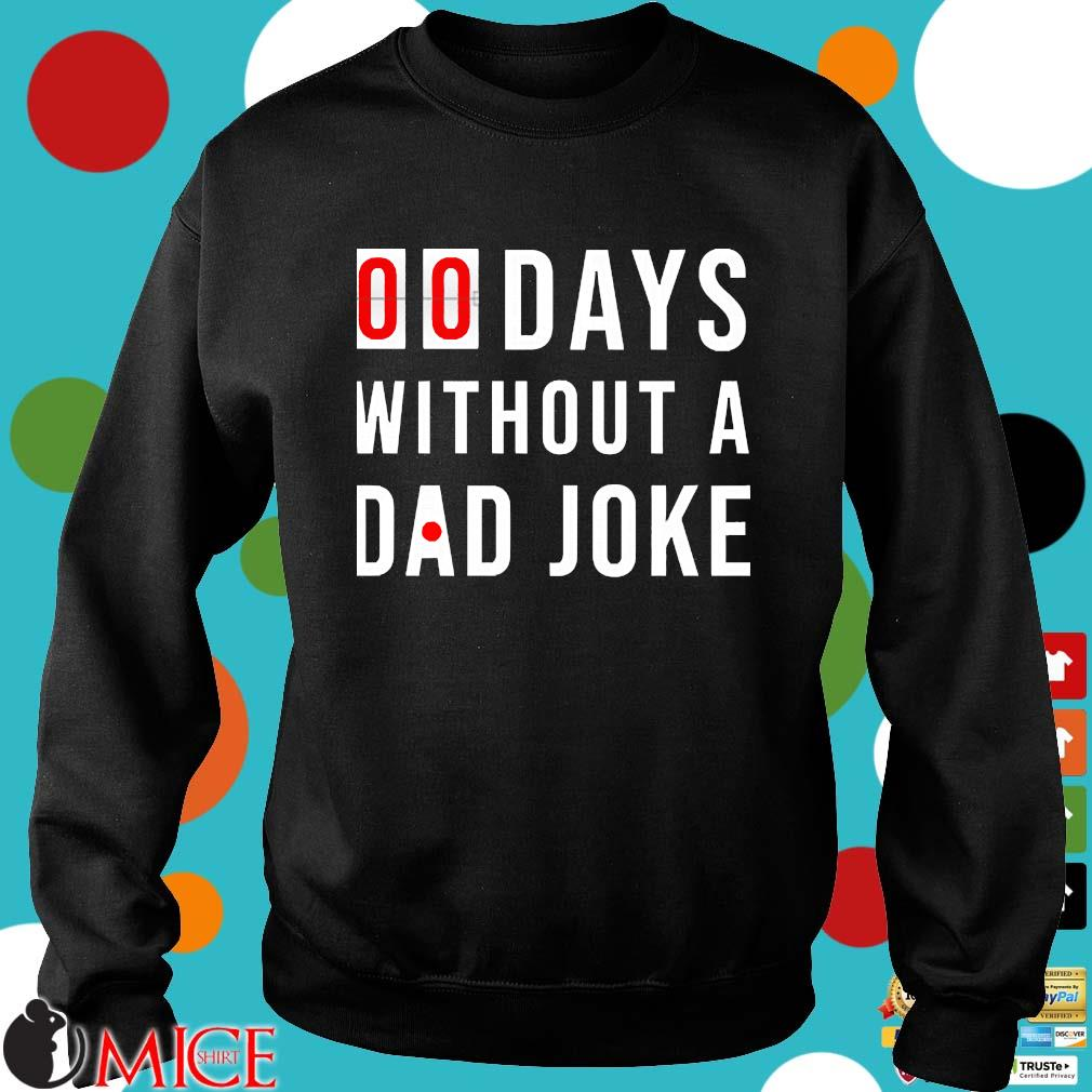 00 Days Without A Dad Joke s Sweater den