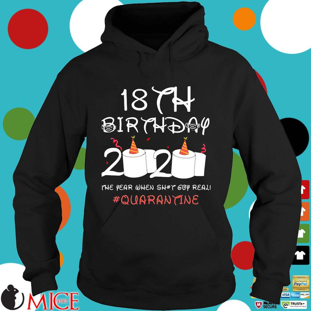 18th Birthday Quarantine Shirt Hoodie dend