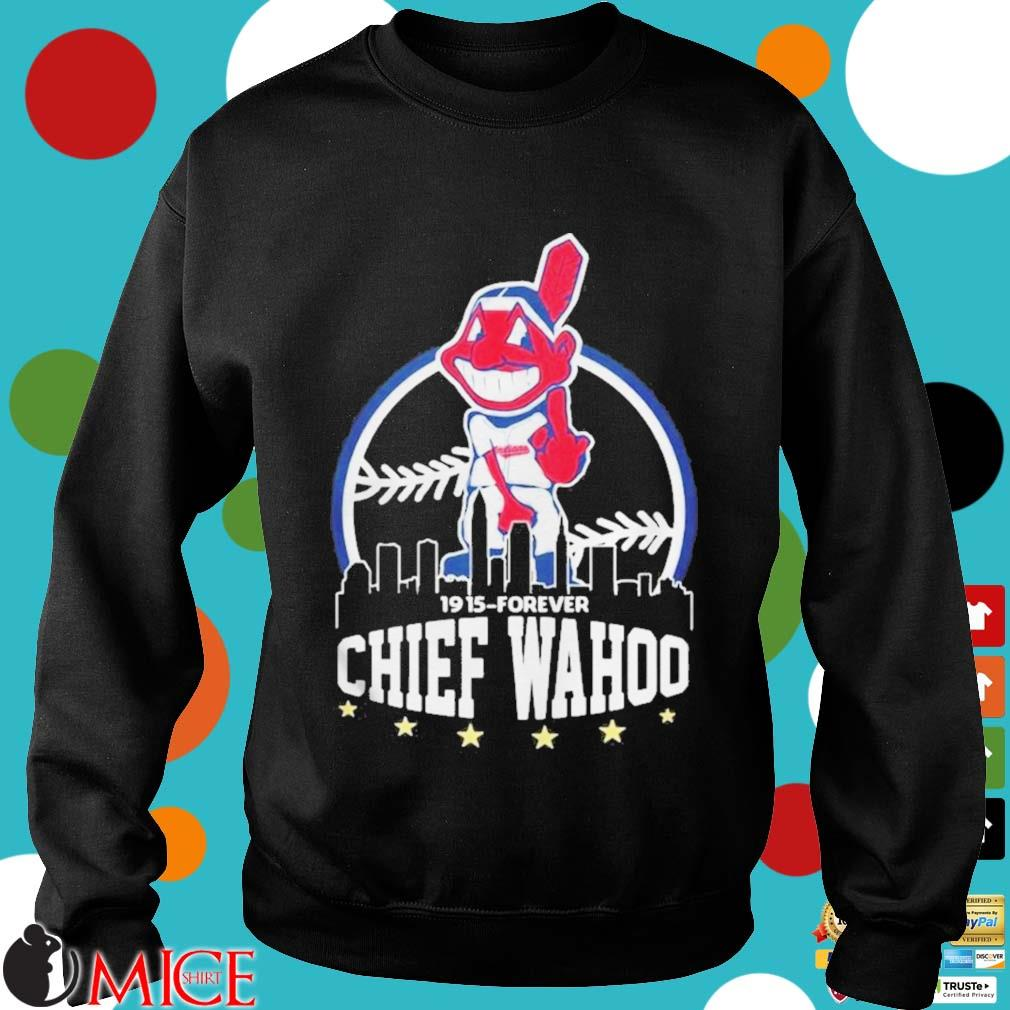 1915 Forever Chief Wahoo Shirt d Sweater