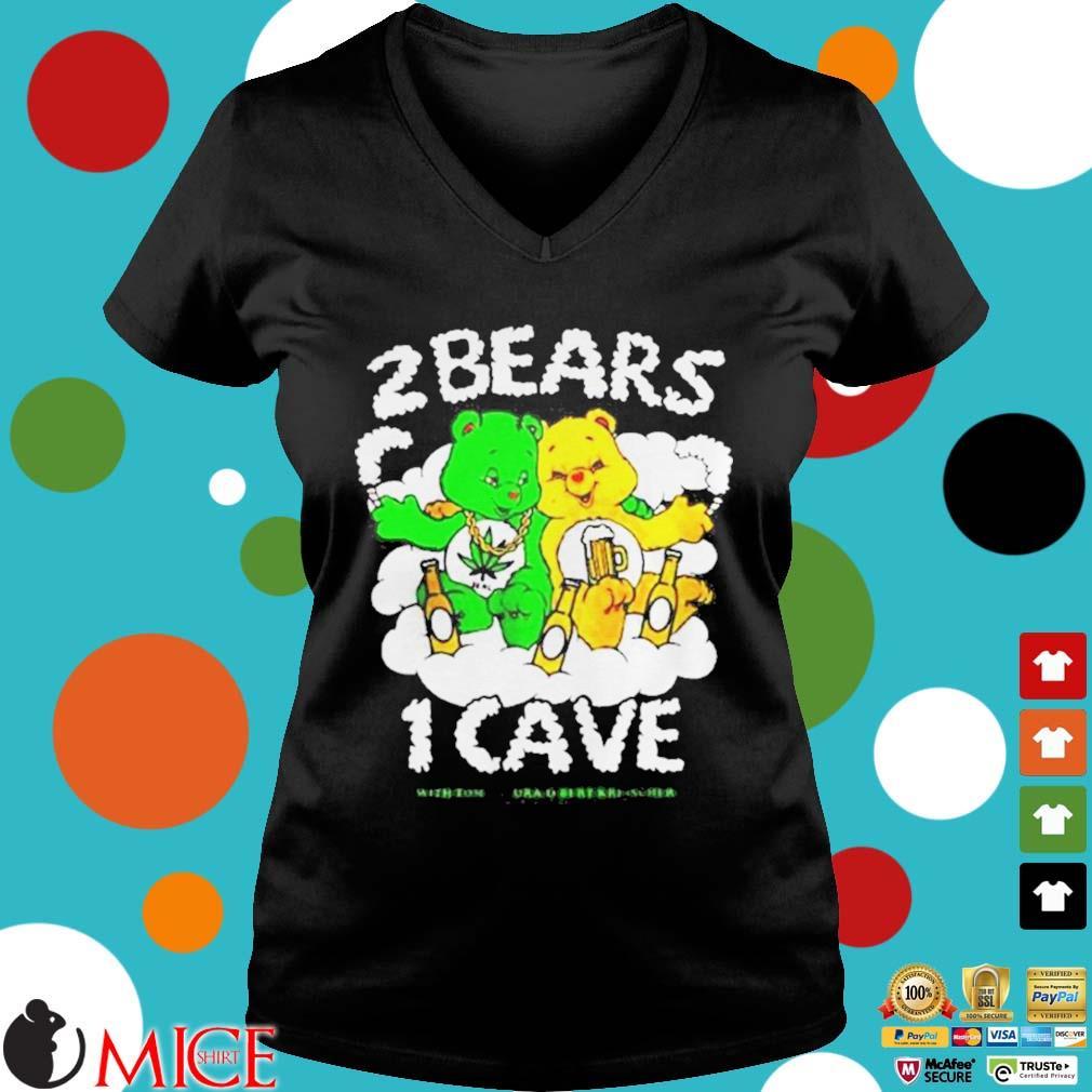 2 Bears 1 Cave With Tom Segura And Bert Kreischer Beer And Weed Shirt d Ladies V-Neck
