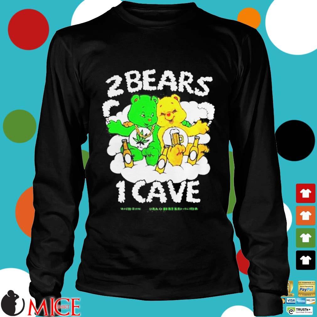 2 Bears 1 Cave With Tom Segura And Bert Kreischer Beer And Weed Shirt d Longsleeve