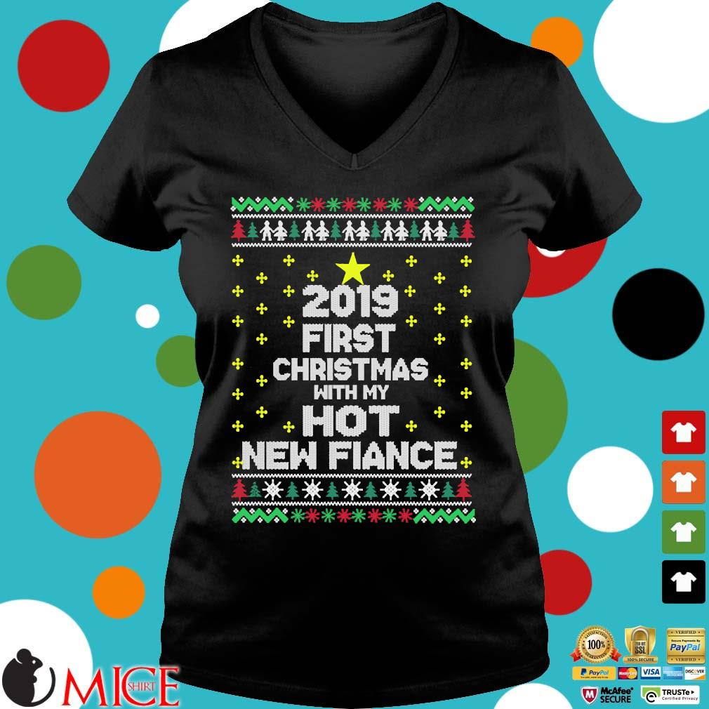 2019 first Christmas with my hot new fiance s Ladies V-Neck den