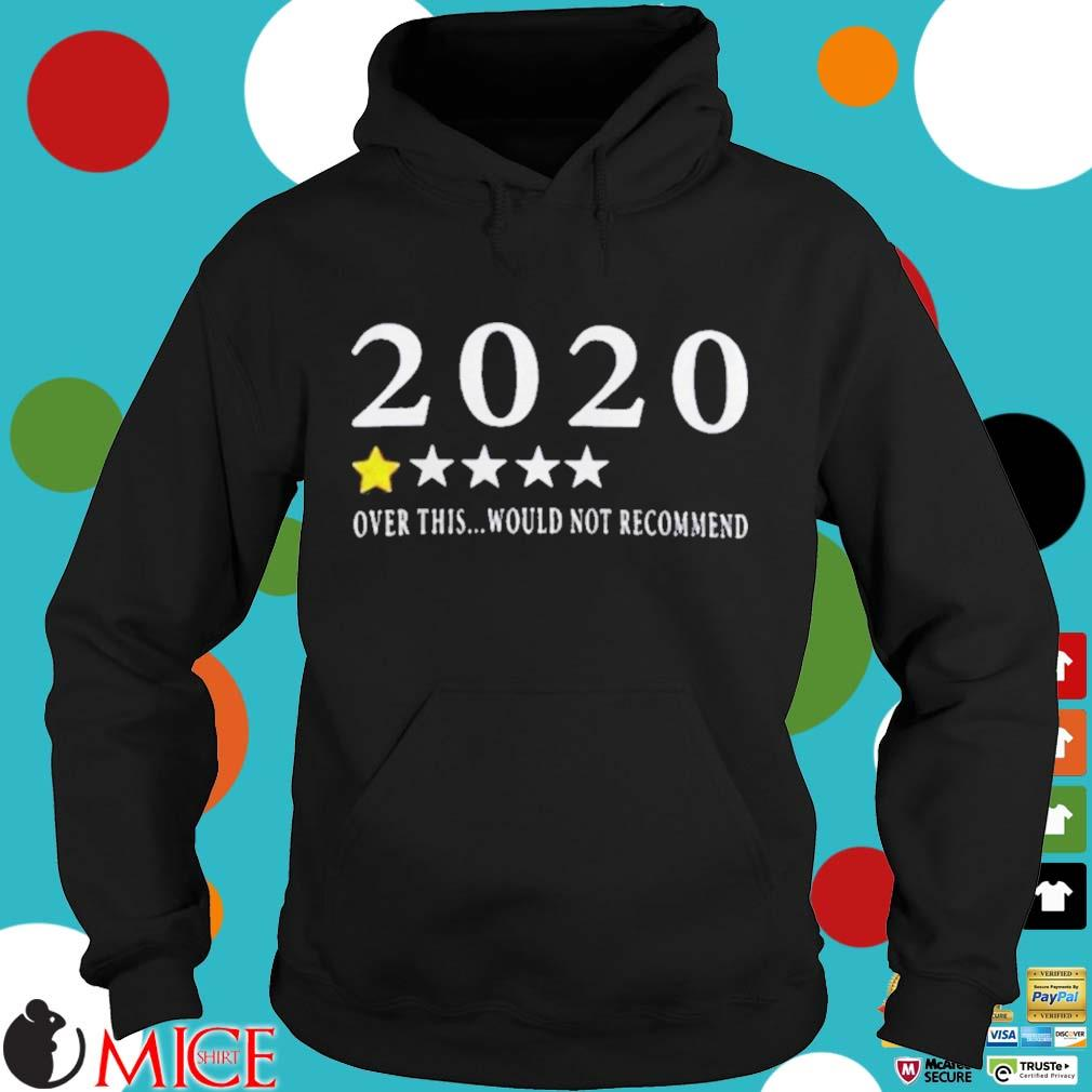 2020 Over this would not recommend s d Hoodie