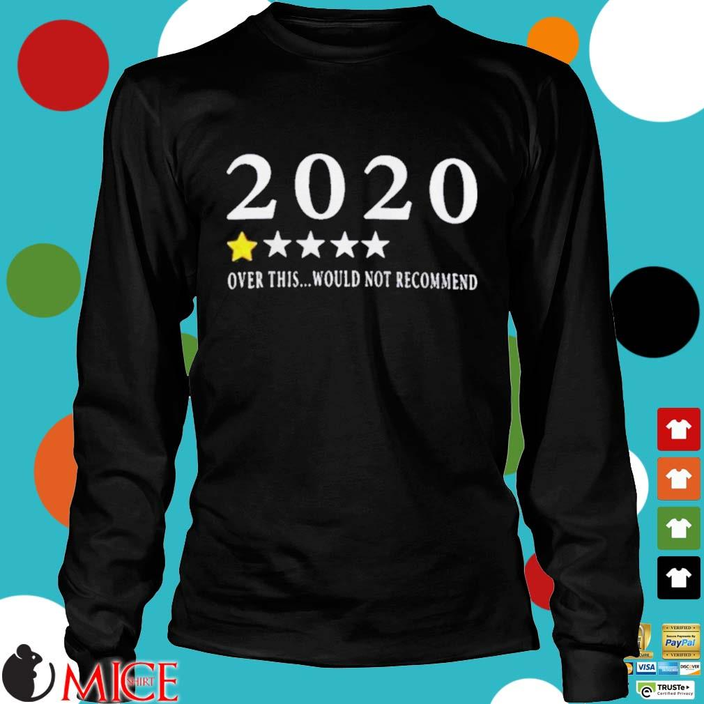 2020 Over this would not recommend s d Longsleeve