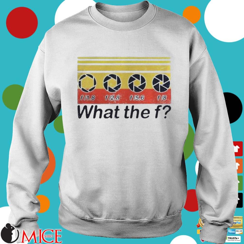 What the fuck f lens vintage s t Sweater