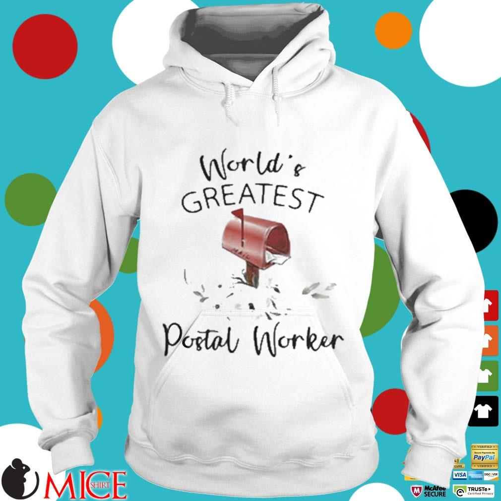 World's Greatest Postal Worker Mailbox Shirt t Hoodie