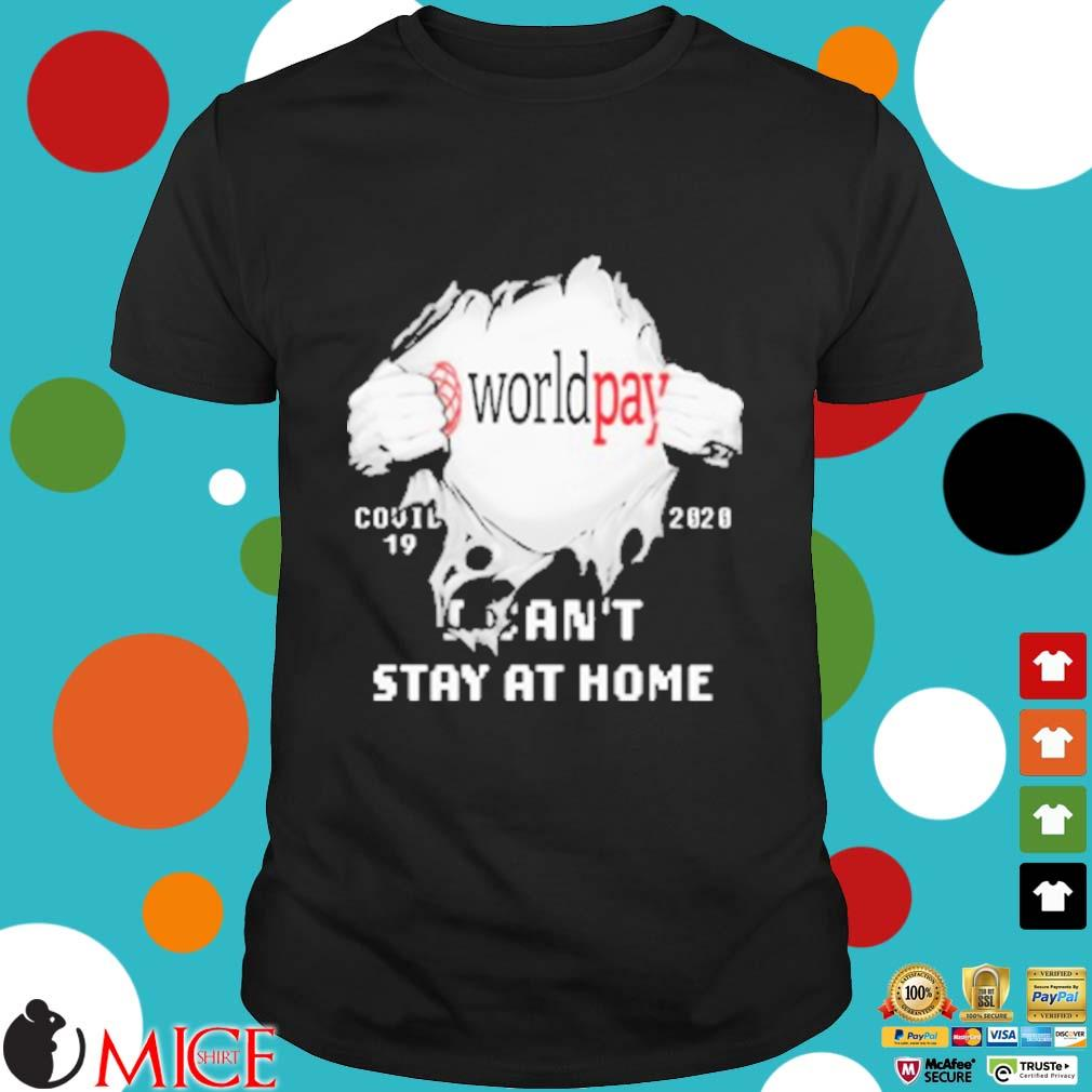 Worldpay I Can't Stay At Home Covid 19 2020 Superman Shirt