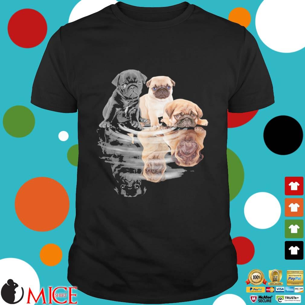 Pug dogs mirror water reflection shirt