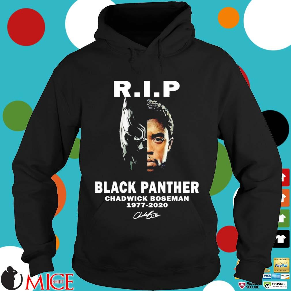 R.I.P Chadwick Boseman (Black Panther) 1977 – 2020 Shirt Hoodie dend