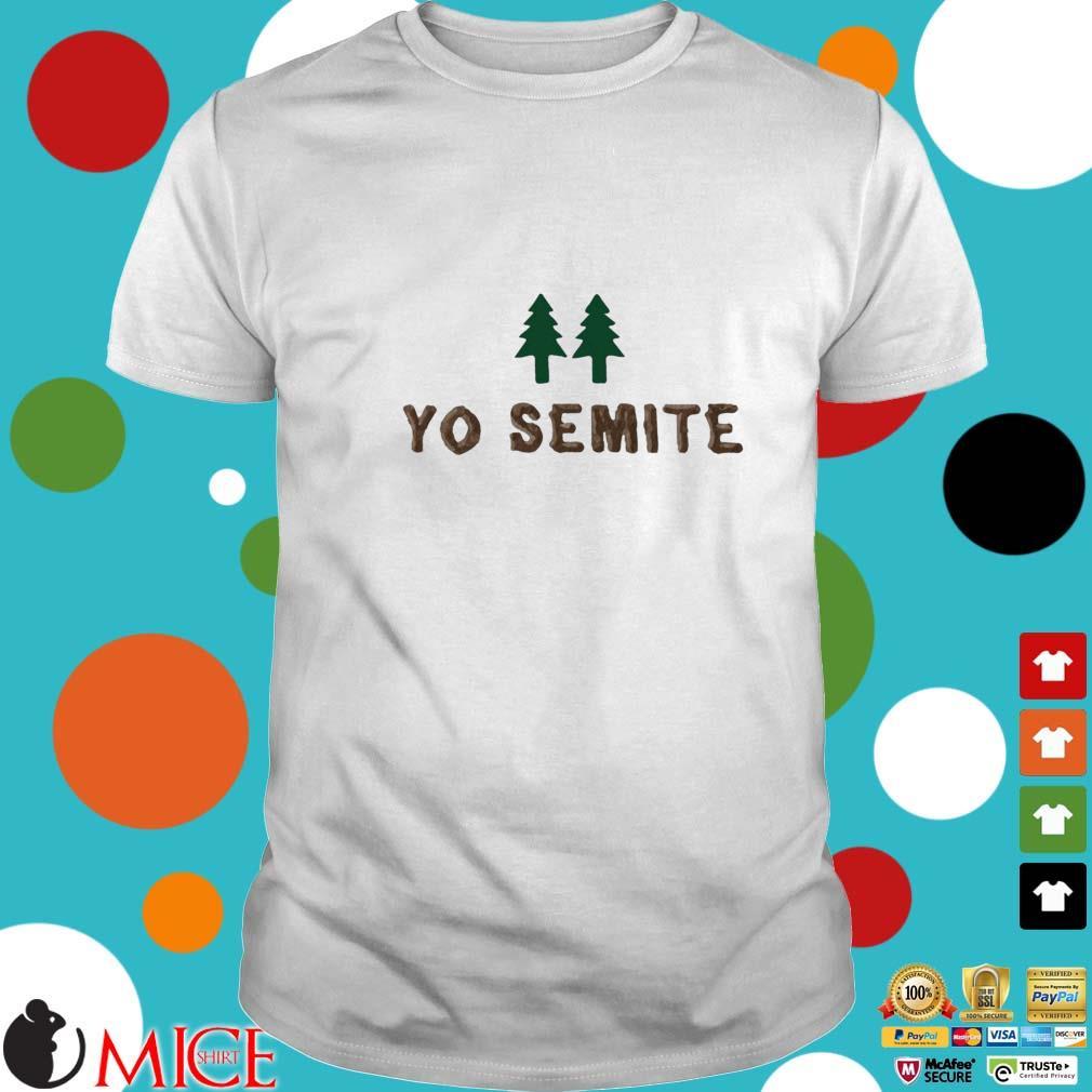Yo Semite Jewish shirt