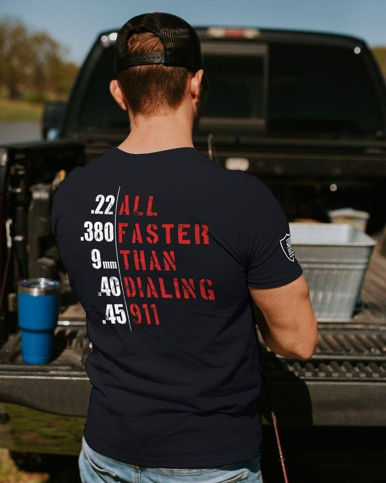 Bullets-All-Faster-Than-Dialing-911-.22-.380-9Mm-.45-shirt
