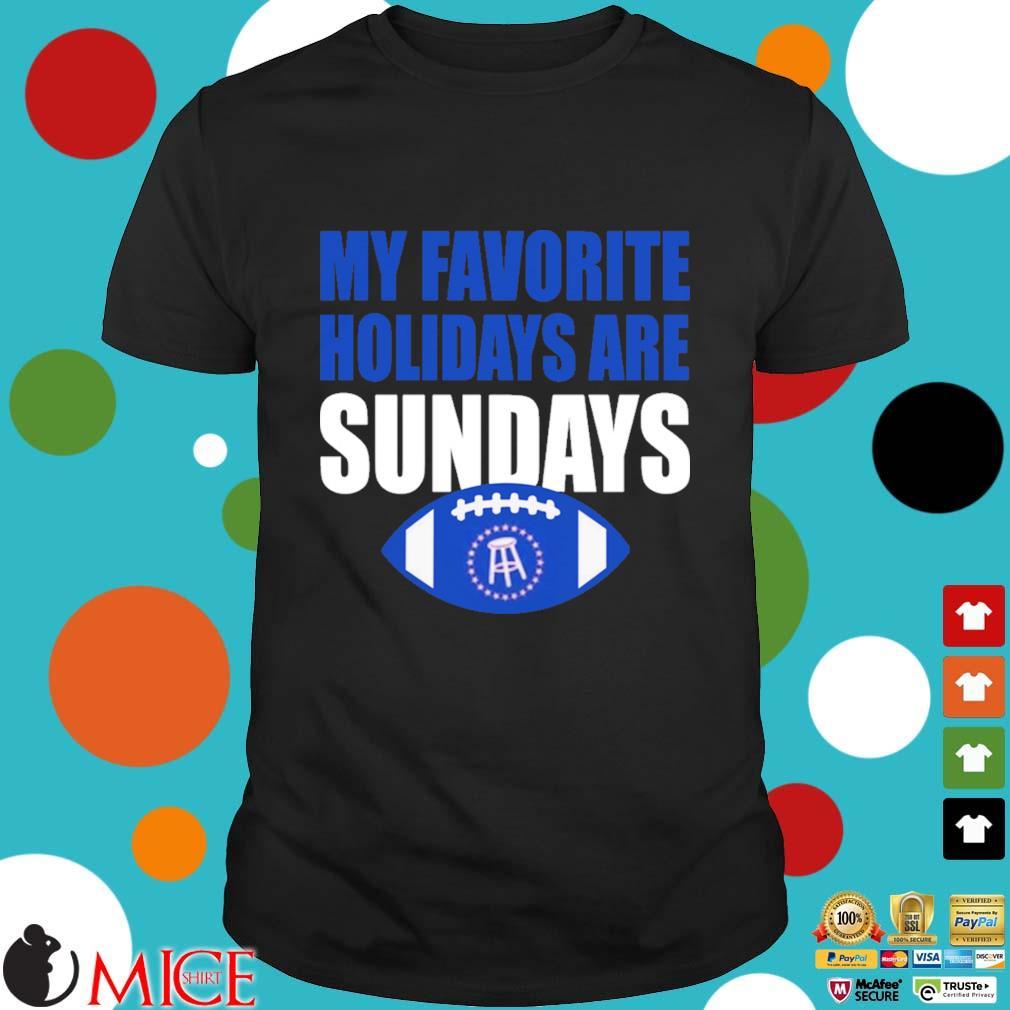 My favorite holidays are sunday shirt
