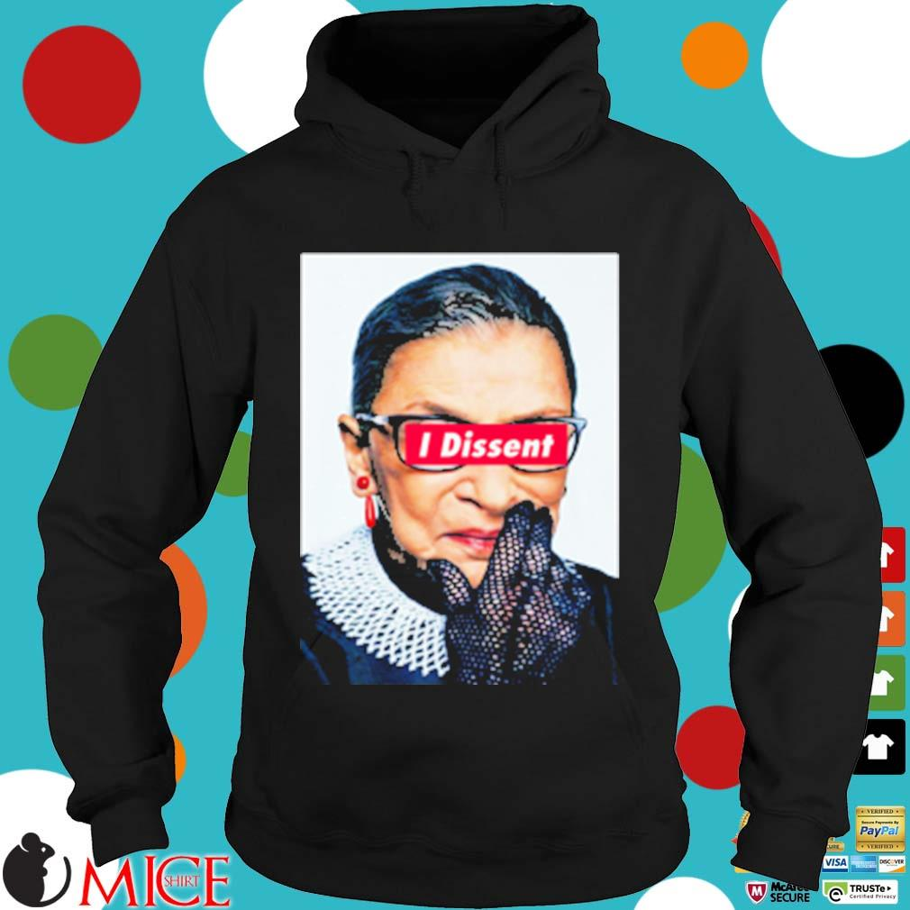 Notorious rbg I dissent s Hoodie dend