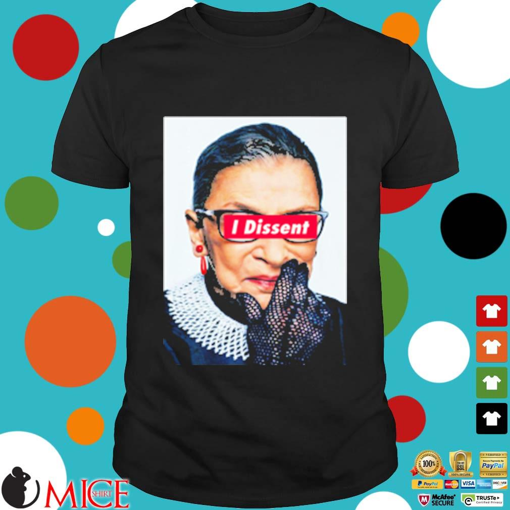 Notorious rbg I dissent shirt