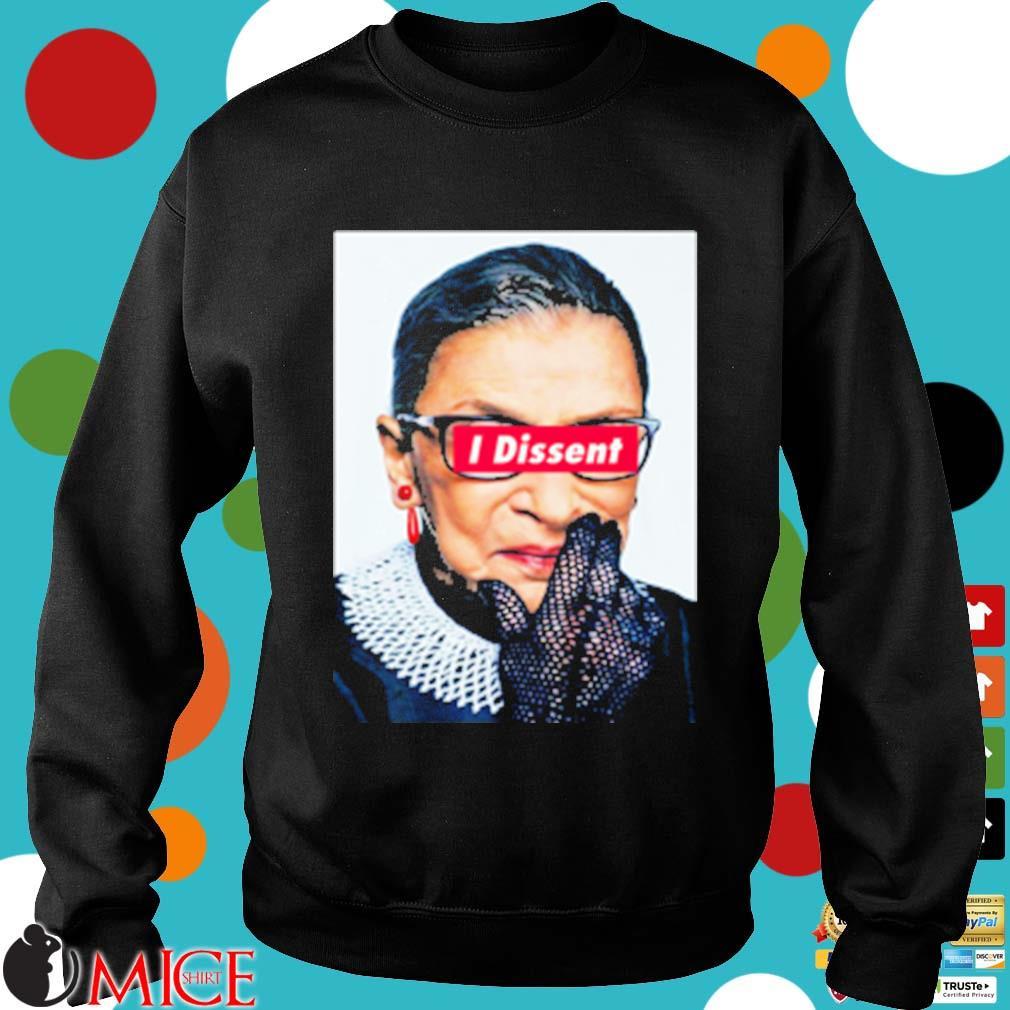 Notorious rbg I dissent s Sweater den