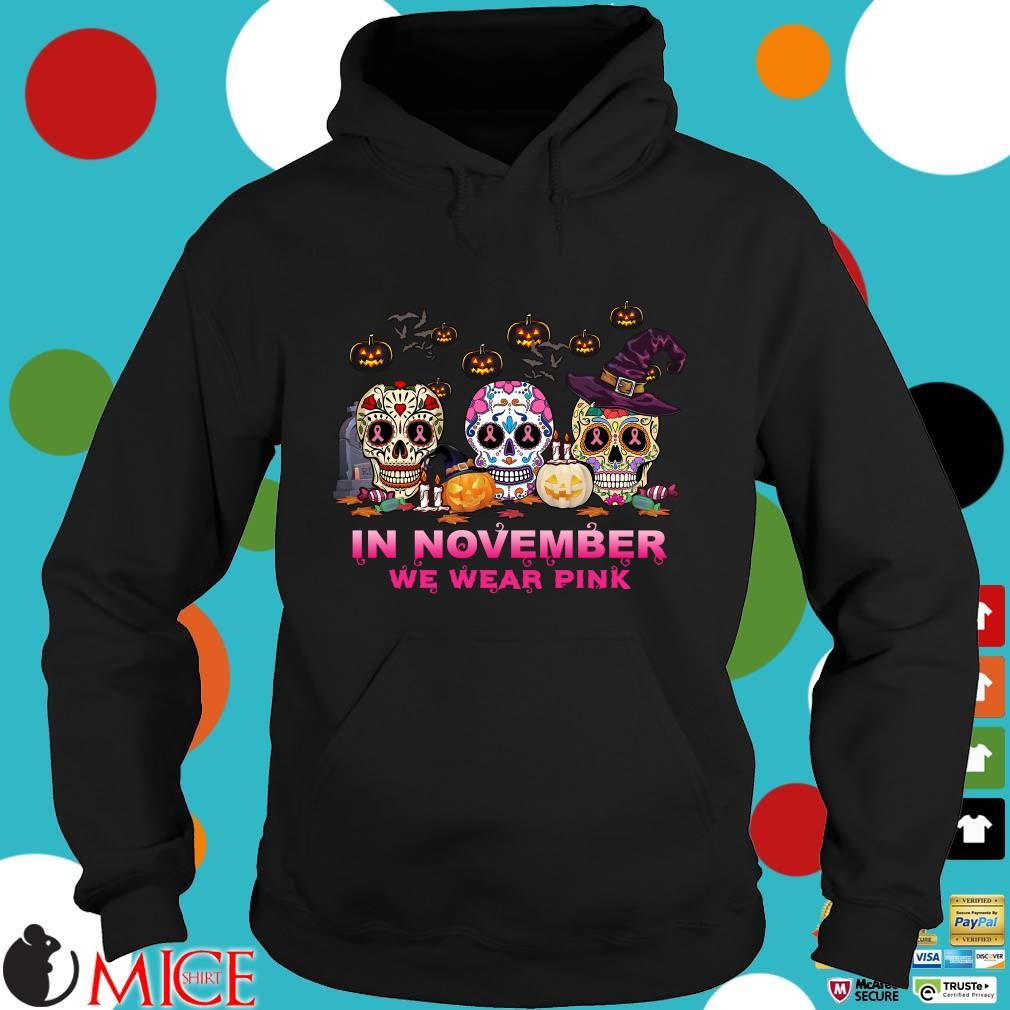 Sugar Skulls tattoo in November we wear pink Halloween s Hoodie dend